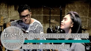 Cakra Khan Kekasih Bayangan Acoustic Live