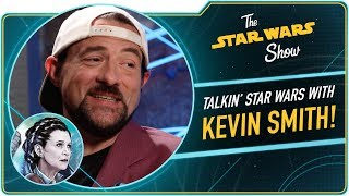 We Assure You, Kevin Smith Loves Star Wars