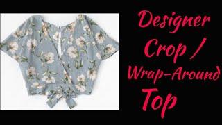 सिर्फ सवा मी. कपड़े में डिजाइनर टॉप बनाना सीखें age- 20y/ Designer Crop Top/Wrap Around/Angrakha Top
