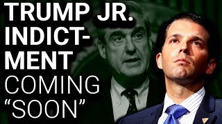 "BREAKING: Donald Trump Jr Expecting Indictment ""Soon"""