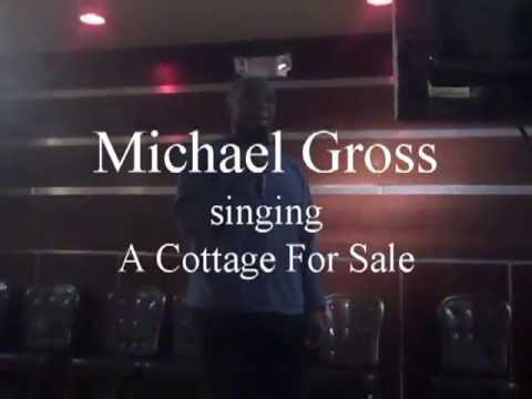 Michael Gross singing A Cottage For Sale