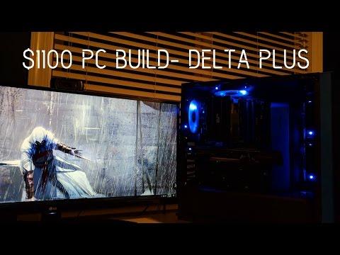 $1100 PC Build Timelapse- Delta Plus