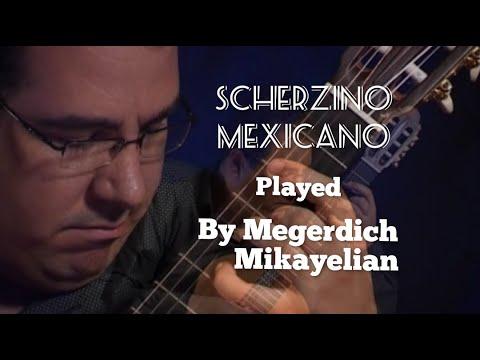 Scherzino Mexicano - Manuel Ponce / Megerdich Mikayelian