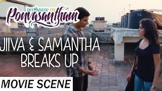 Jiiva & Samantha Breaks Up - Neethaane En Ponvasantham | Scene | Jiiva, Samantha | Ilaiyaraaja