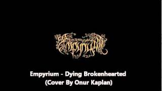 Watch Empyrium Dying Brokenhearted video