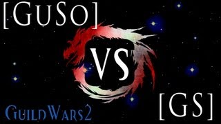 GW2 sPvP Match Cast – GuildSource [GuSo] vs [GS] Get Stomped