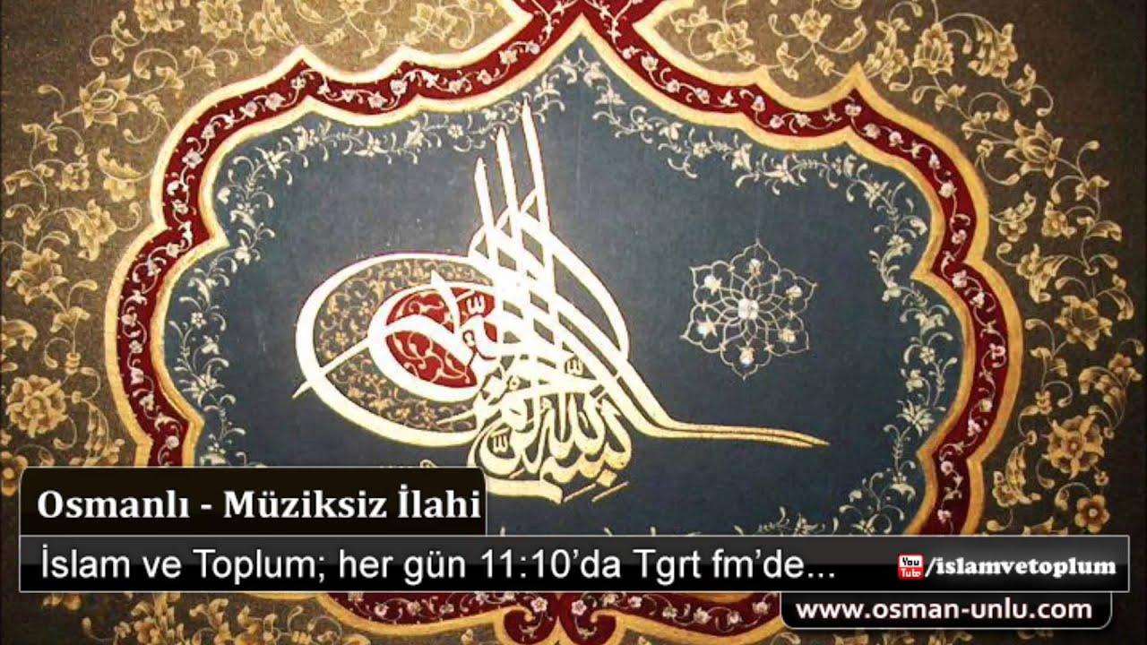 Osmanlı Torunuyuz - Müziksiz İlahi