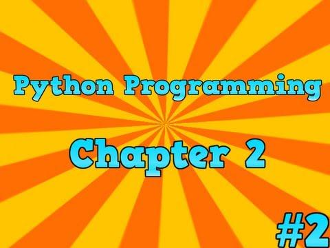 Python Programming - Chapter 2