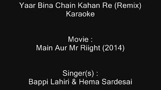 Yaar Bina Chain Kahan Re - Karaoke - Saaheb (1985) - Bappi Lahiri ; S. Janaki