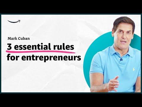 Mark Cuban - 3 essential rules for entrepreneurs - Insights for Entrepreneurs - Amazon