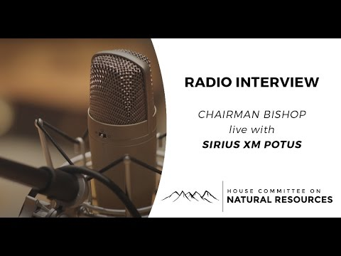 Chairman Bishop joins Sirius XM's POTUS