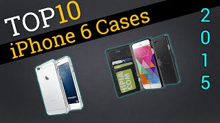 Top 10 iPhone 6 Cases 2015 | Compare Best iPhone6 Cases