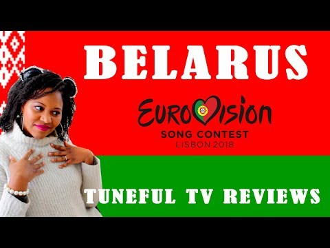 EUROVISION 2018 - BELARUS - Tuneful TV Reaction & Review