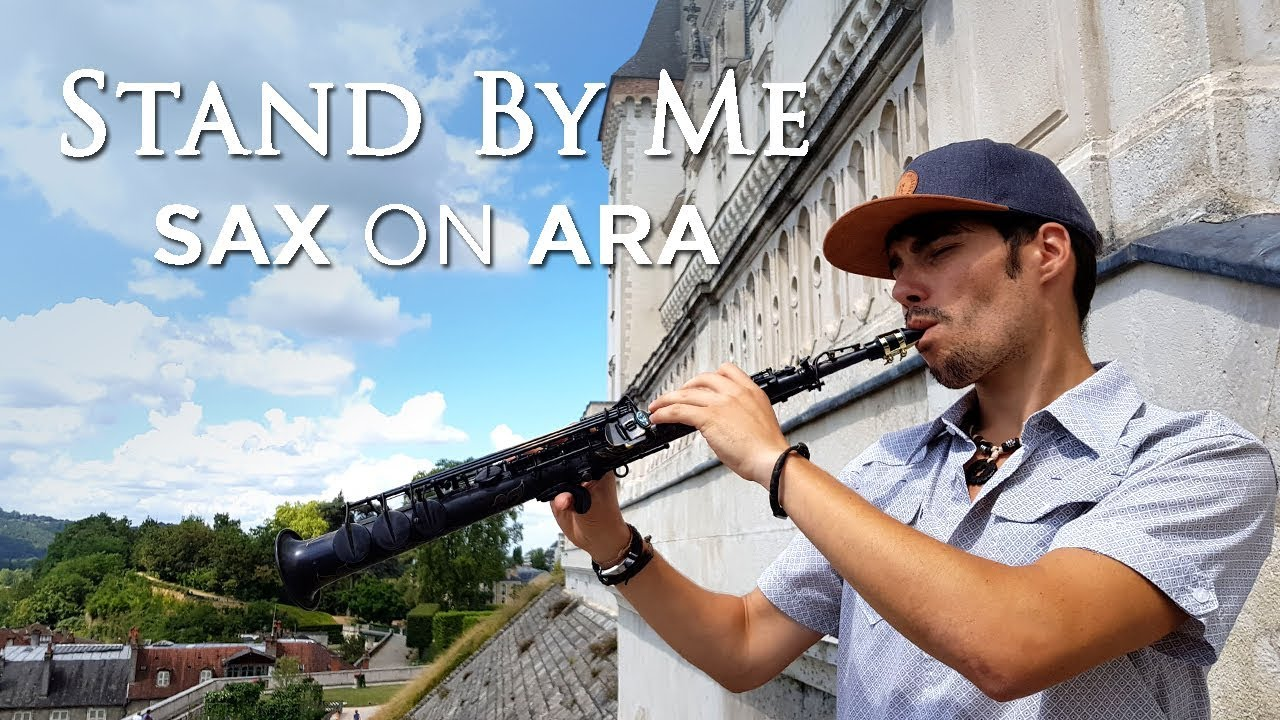 Stand by me de Ben E King y John Lennon por el saxofonista Sax on Ara