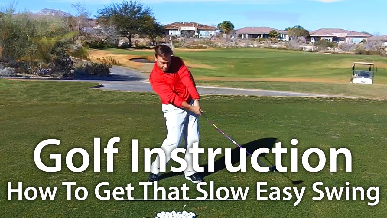 golf instruction how to get that slow easy swing youtube. Black Bedroom Furniture Sets. Home Design Ideas