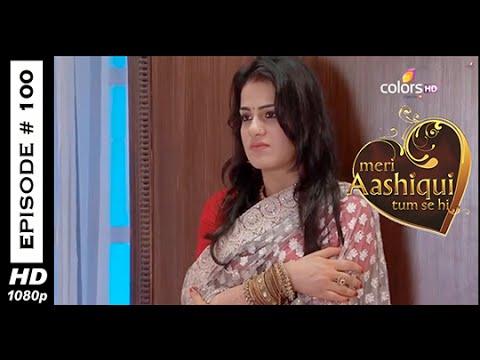 Meri Aashiqui Tum Se Hi - मेरी आशिकी तुम से ही - 10th November 2014 - Full Episode (HD) thumbnail