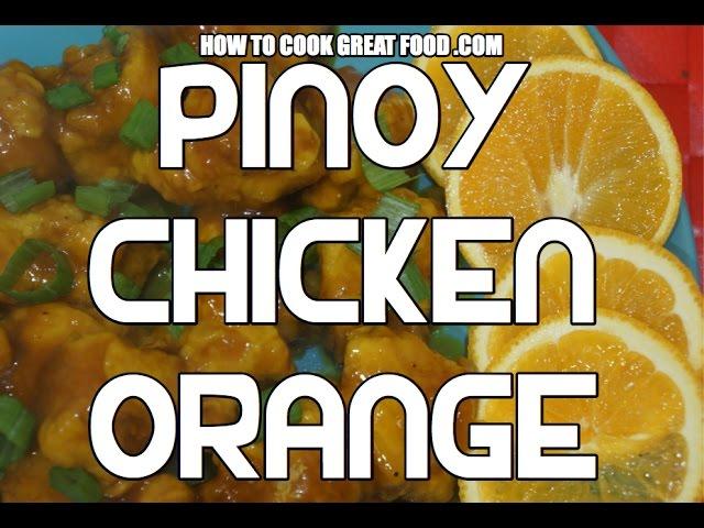 Pinoy Orange Chicken Recipe - Filipino cooking Video