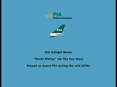PIA Pakistani Inflight Music - Dachi Waliya (by The Aay Jays...