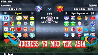 New Textures {HD} Jogress v3 add Tim Liga Indonesia & Tim AFC Cup & ACL 2018 + Savedata   Goblin tv 7.32 MB