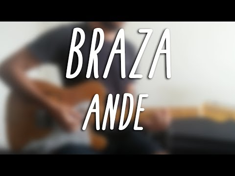 BRAZA - Ande (guitar cover 60 FPS)