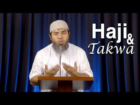 Serial Haji Dan Qurban 15: Haji Dan Takwa - Ustadz Afifi Abdul Wadud