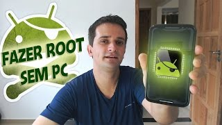 Como fazer ROOT no Android sem PC - ATUALIZADO