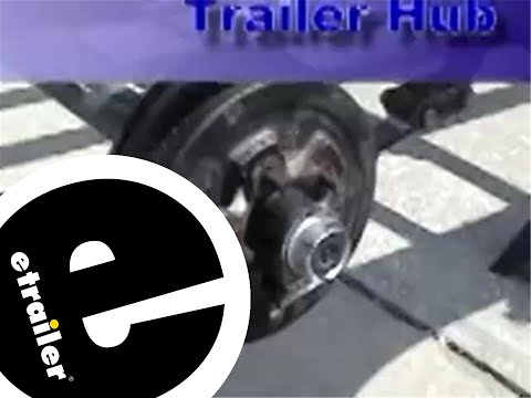 Remove and Reinstall a Trailer Hub Review - etrailer.com