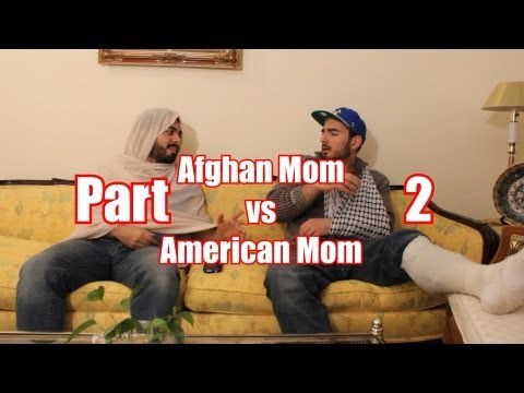 Afghan Mom vs American Mom Part 2