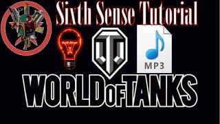 Sixth Sense Sound & Icon Modification - World of Tanks |K&AGamers|