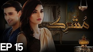 Mushrik Episode 15