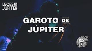 Leões de Júpiter - Garoto de Júpiter