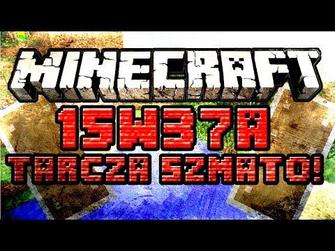 Minecraft 15W37A [ PL ] TARCZE! Nowy Biom! Lepsze Kox Jabłka?
