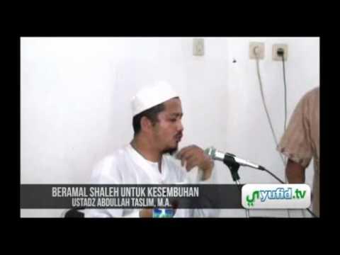 Sembuh Dari Sakit Dengan Amal Shaleh - Pengajian Islam Singkat