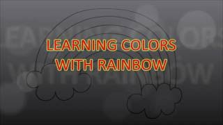Learning Colors for Kids with Rainbow