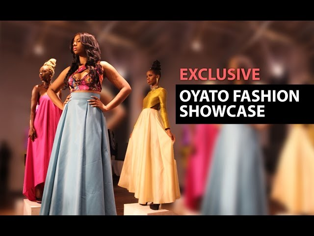 EXCLUSIVE: OYATO FASHION SHOWCASE