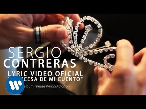 Sergio Contreras - Princesa de mi cuento (Lyric video)