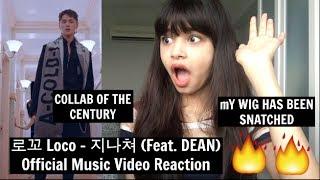 로꼬 Loco - 지나쳐 Feat. DEAN    Reaction  COLLAB OF THE CENTURY