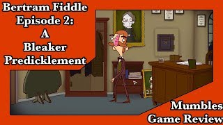 The Adventures of Bertram Fiddle Episode 2: A Bleaker Predicklement Review - Mumbles Game Review