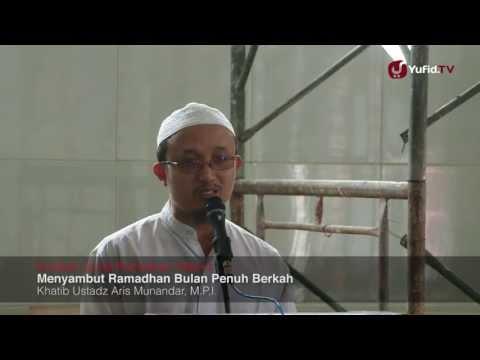 Khutbah Jumat Ramadhan 2013: Tafsir Dan Faidah Ayat Puasa - Ustadz Aris Munandar