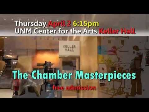 Chamber Music Masterpieces at UNM Keller Hall on April 2 2015