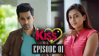 Kiss Season 02  Episode 01