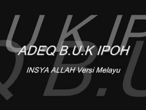 Iam Adeq - Insyaallah Versi Melayu.wmv video