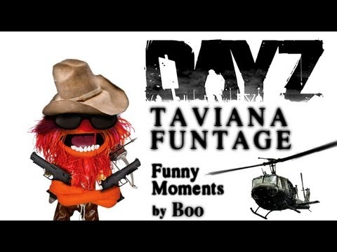 DayZ Action Funtage – Taviana Funny Moments
