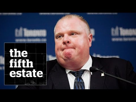 The Rob Ford Story - the fifth estate