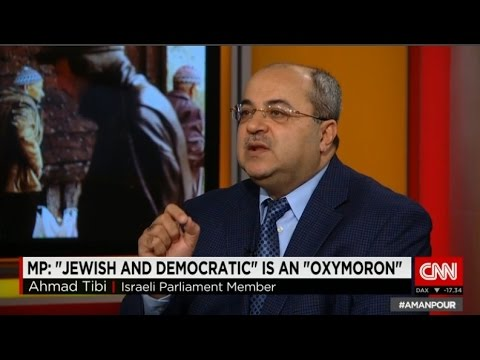 Ahmad Tibi: Israel is democratic towards Jews and Jewish towards Arabs