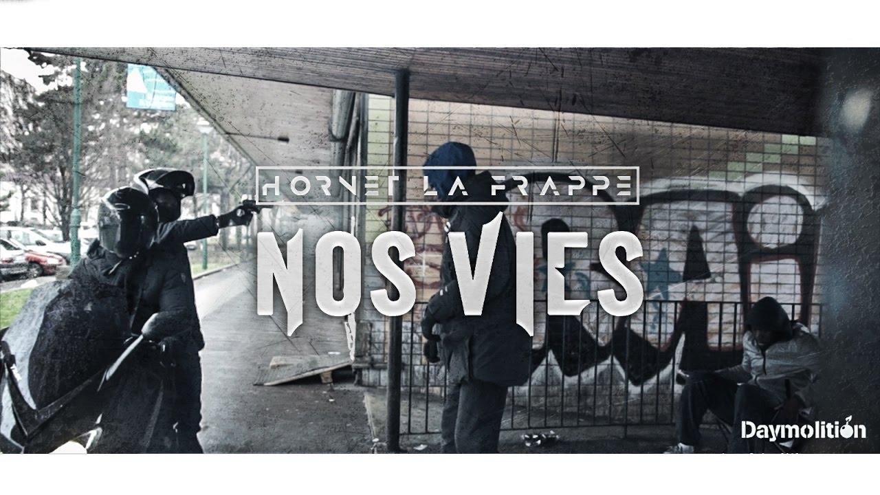 Hornet La Frappe - Nos Vies - Daymolition