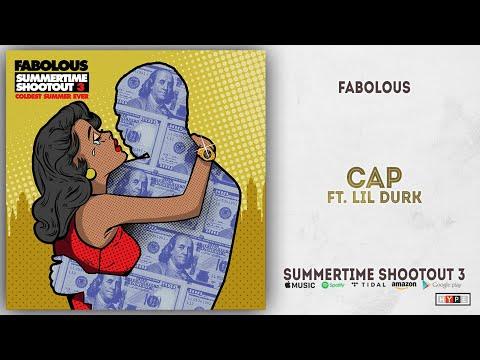 Download  Fabolous - Cap Ft. Lil Durk Summertime Shootout 3 Gratis, download lagu terbaru
