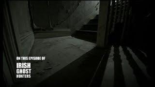 Irish Ghost Hunters - Loftus Hall