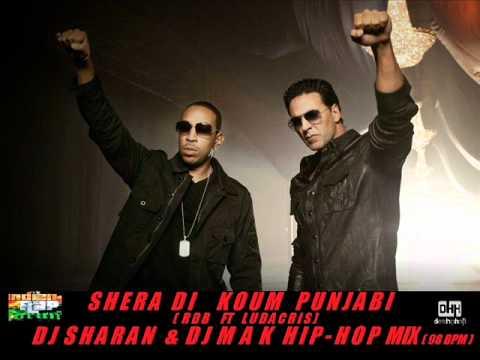 SHERA DI KOUM PUNJABI - DJ SHARAN & DJ MAK HIP-HOP MIX (98 BPM)