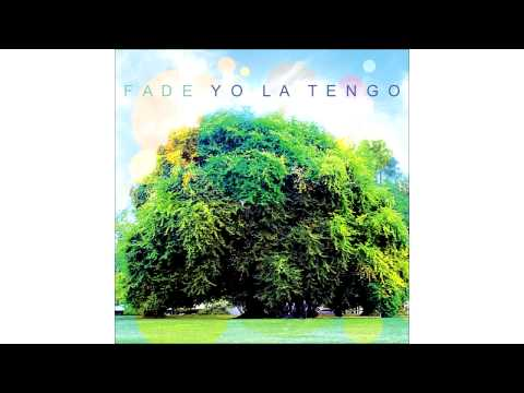 Yo La Tengo - Ill Be Around